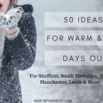 50 Days Out & Things To Do For The Winter Months & Rainy Days!