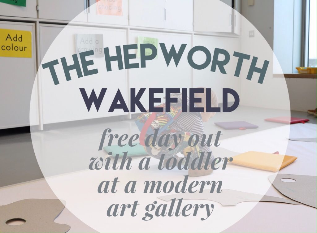Hepworth Wakefield gallery modern art day out with toddler