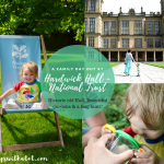 Historic & Beautiful; National Trust family day out at Hardwick Hall!