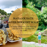 Beautiful free day out in Matlock Bath, Derbyshire | River Derwent Walk