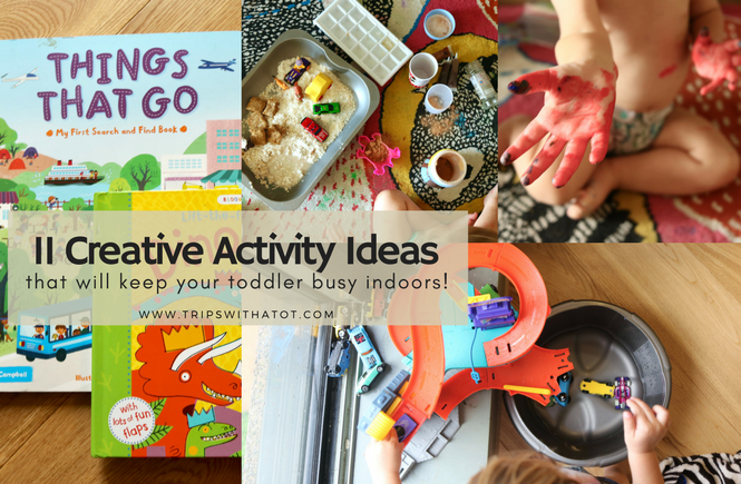 Keep A Toddler Busy At Home: 11 Creative & Easy Activities Ideas For Indoors Play