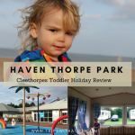Haven Thorpe Park, Cleethorpes Review: Family Holiday With A Toddler