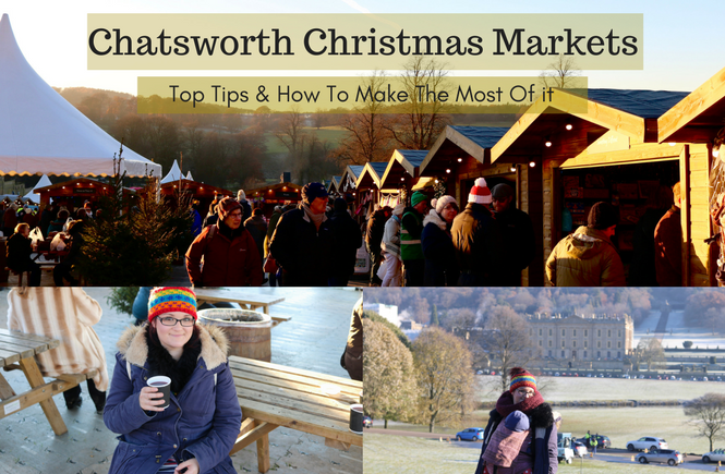 how to make the most out of your visit to Chatsworth Christmas Markets
