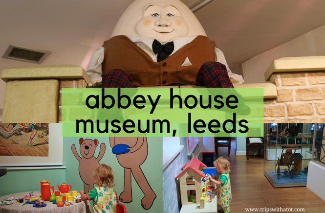 Wonderful Family Day Out At Abbey House Museum, Leeds