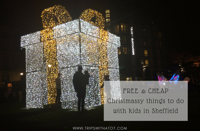 13 ideas for cheap and free Christmas family fun in Sheffield