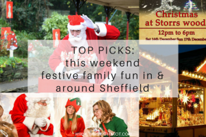 Top picks for festive family fun this weekend in & around Sheffield December 15th-17th