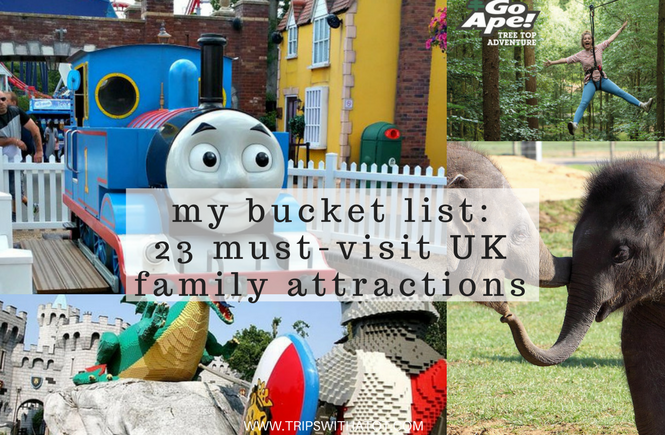 My Bucket List: 23 must visit UK family attractions