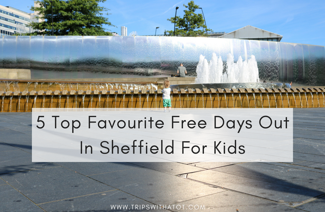 5 Top Favourite Free Days Out In Sheffield For Kids