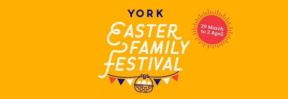 York Easter Family Festival What's on in/near Sheffield for Kids this Easter
