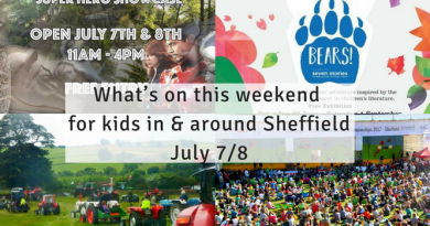 What's on this weekend in and around Sheffield for kids July 7/8