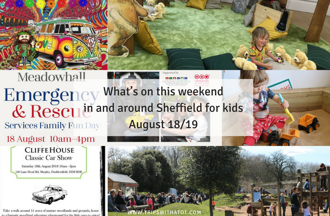 What's on this weekend in and around Sheffield for kids August 18/19