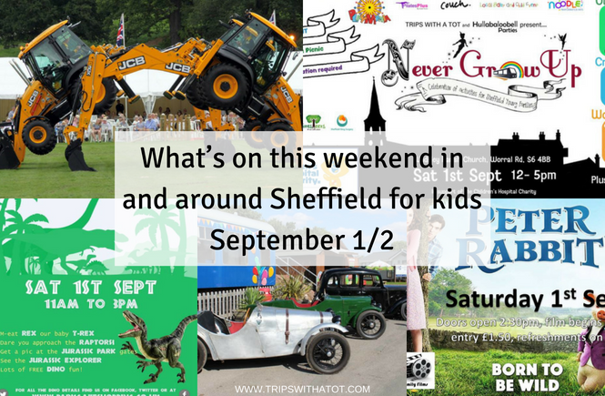 What's on this weekend in and around Sheffield for kids September 1/2