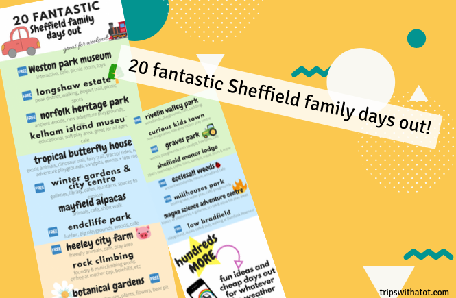 20 fantastic Sheffield family days out!