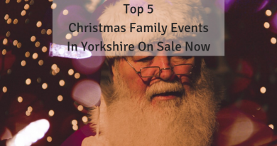Top 5 Christmas Family Events In Yorkshire Which Are On Sale Now!