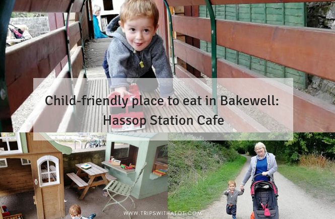 Child-friendly place to eat: Hassop Station Cafe