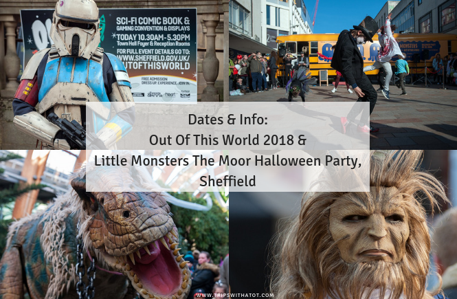 Out Of This World 2018 & Little Monsters The Moor Halloween Party, Sheffield