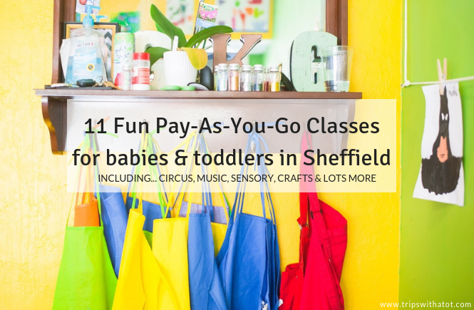 11 Fun Pay-As-You-Go Classes for babies & toddlers in Sheffield