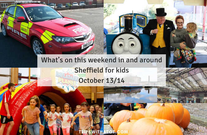 What's on this weekend in and around Sheffield for kids October 13/14