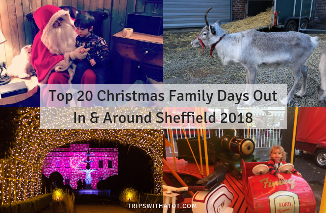 Top 20 Christmas Family Days Out In & Around Sheffield 2018