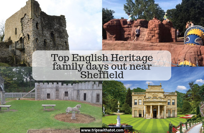 Top English Heritage family days out near Sheffield