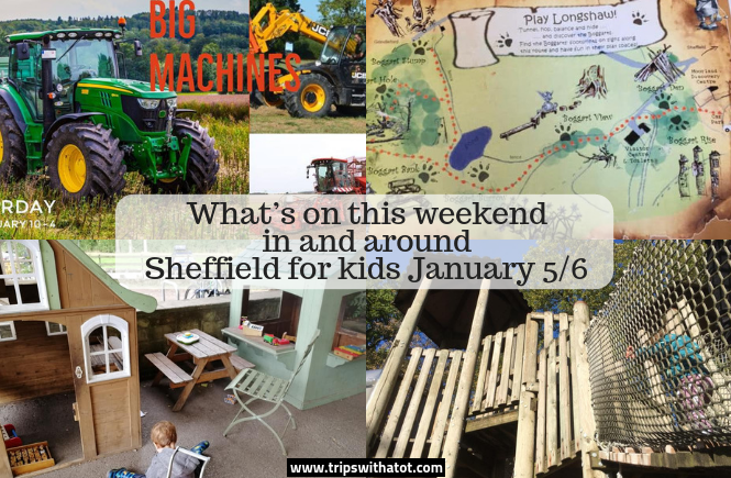 What's on this weekend in and around Sheffield for kids January 5/6