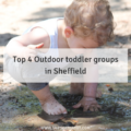 Top 4 Outdoor toddler groups in Sheffield