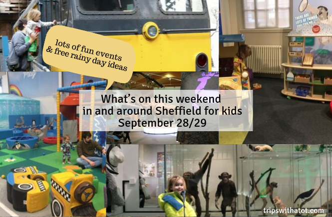 What's on this weekend in and around Sheffield for kids September 28/29