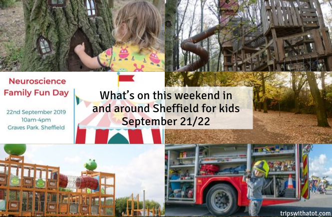 What's on this weekend in and around Sheffield for kids September 21/22