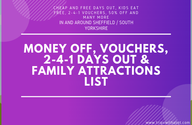 Money off, Vouchers, 2-4-1 Days out & Family Attractions list